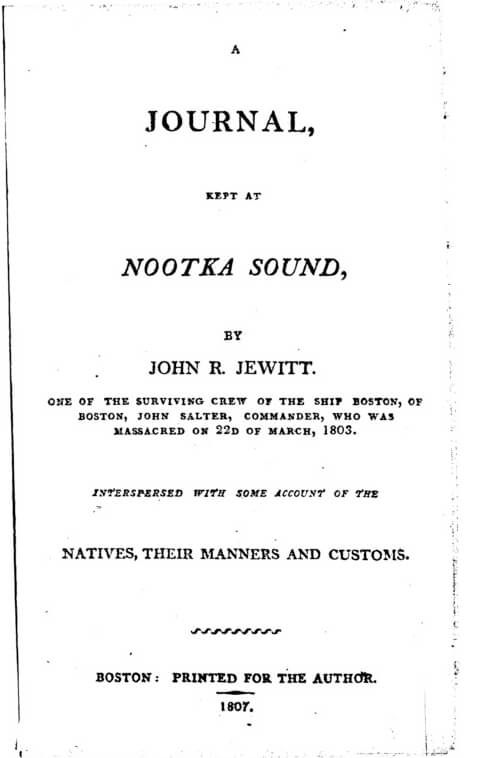 Title page of John R. Jewitt's Journal Kept at Nootka Sound (Boston, MA: 1807). Courtesy of Early Canadiana Online.
