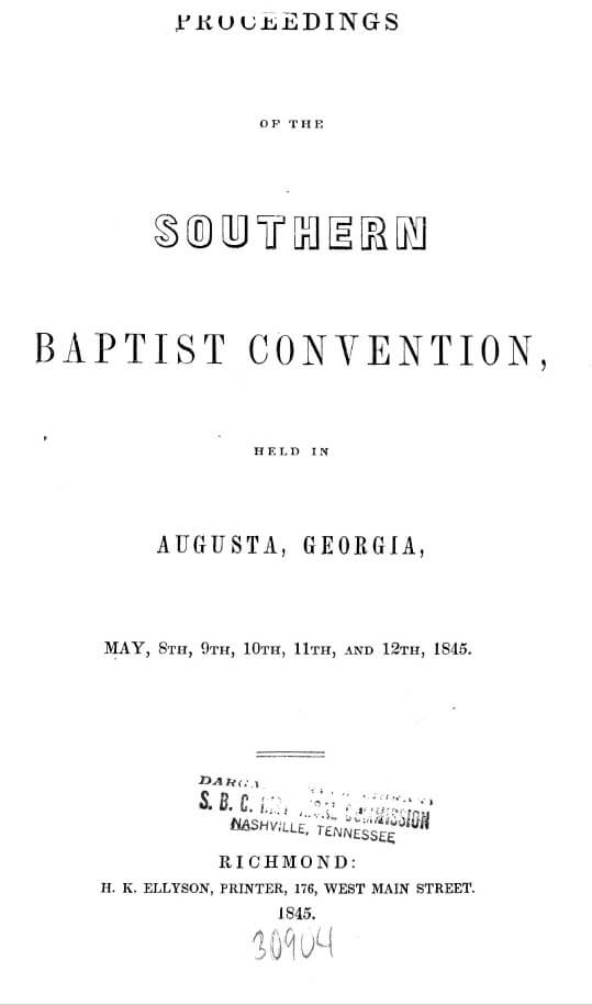 "Title page with the following text: ""Proceedings, Southern Baptist Convention, Augusta, Georgia, May 8–12, 1845. Richmond: H. K. Ellyson, Printer, 176, West Main Street, 1845."